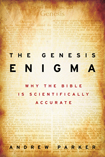The Genesis Enigma: Why the Bible is Scientifically Accurate. Book Review.