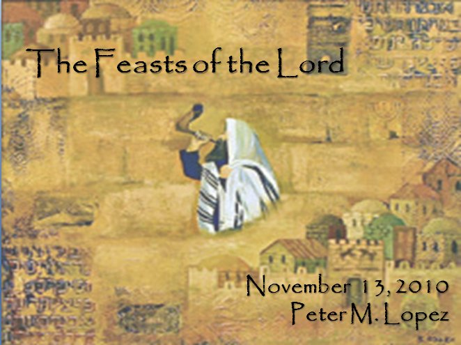 The Feasts of the Lord.