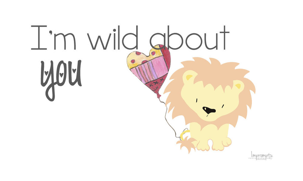 I'm Wild about you Valentine