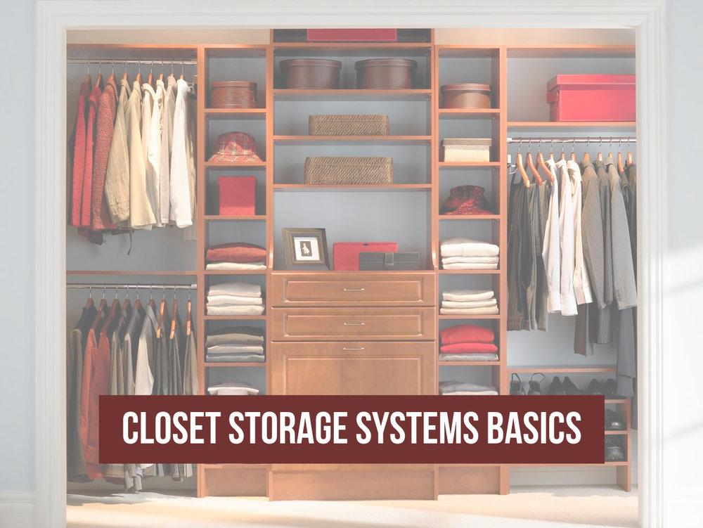 Closet Storage Systems Basics Philip Schwartz Real Estate