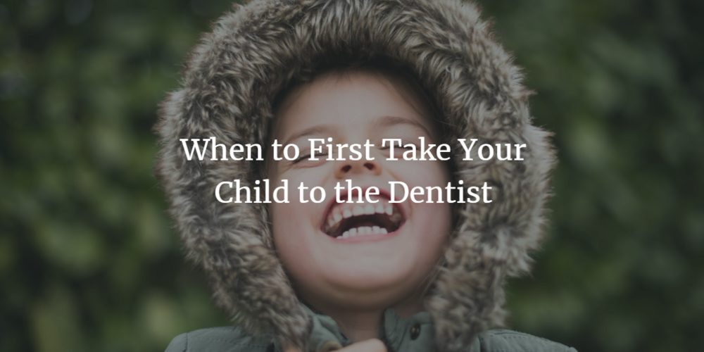 when-to-first-take-your-child-to-the-dentist.png