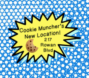 Check out Cookie Munchers' new location on Rowan Boulevard
