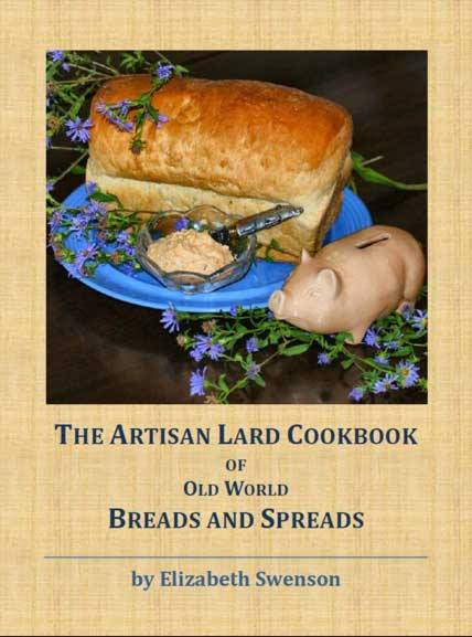 Elizabeth Swenson  - Author of  The Artisan Lard Cookbook of Old World Breads and Spreads  which provides a back-to-basics approach to sophisticated, organic cooking.