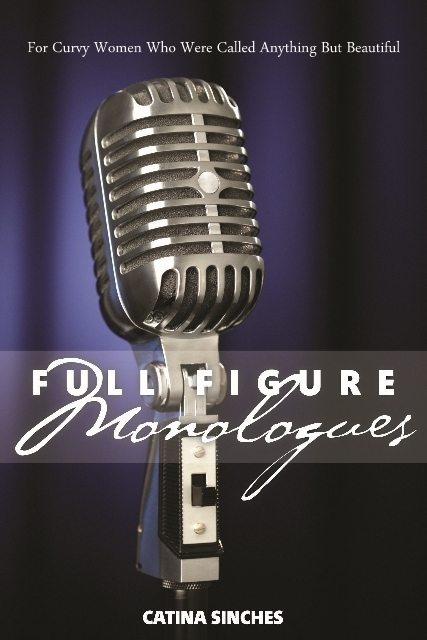 Full Figure Monologues was written to inspire and lend a voice to full-figured women. It focuses on real life issues and captures our hopes, worries and triumphs. The intent is to open up dialogue and encourage people to sit back and look at life from the point of view of women who are realistically the population within society. The women in the book put life into perspective and open up to show others that they are never alone. Life is not always going to be easy no matter what size you are, but the journey is absolutely worth it. Ebook  purchase available at http://amzn.to/29VXZTx