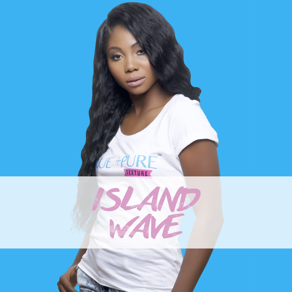 Island Wave   The best natural look  Loose Wave  ever! Flexible because the natural wave pattern blends well with both relaxed, pressed and natural hair types. This hair has a lot of body and versatility.