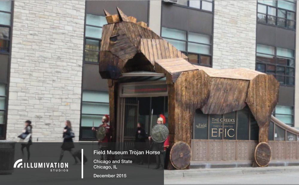 Illumivation Portfolio 2017 Field Museum Intersection Giant Trojan Horse Chicago Creative Outdoor Advertising OOH Out of Home Marketing.jpeg