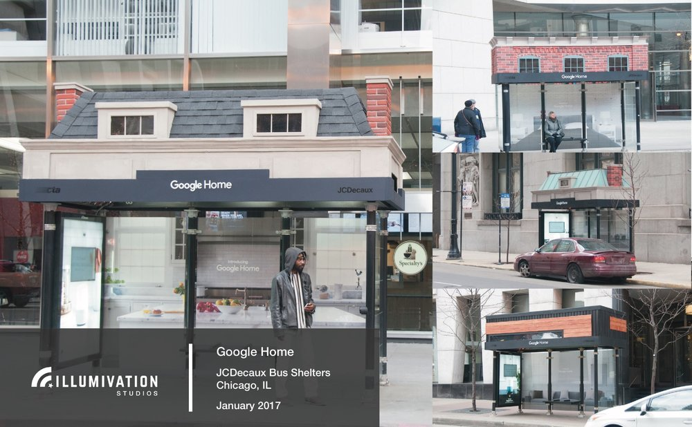 Illumivation Portfolio 2017_ Google Home Innovate JCDecaux Shelters Chicago Creative Outdoor Advertising OOH Out of Home Marketing.jpeg
