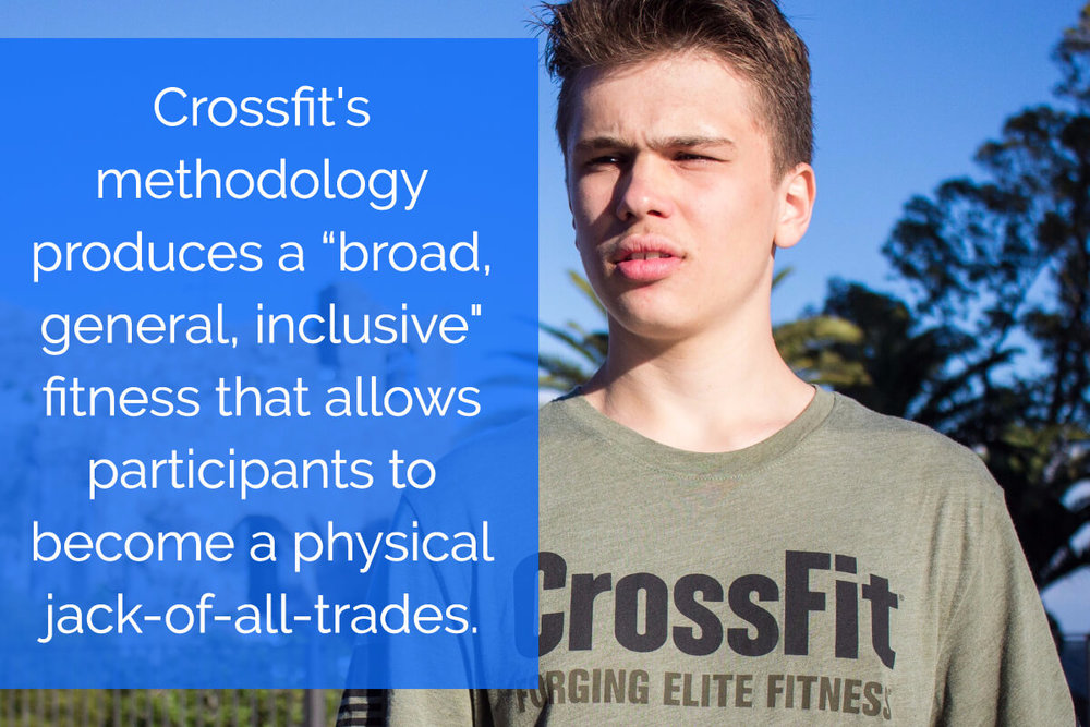 CrossFit gets you out of the fitness bubble by creating a broad set of skills.
