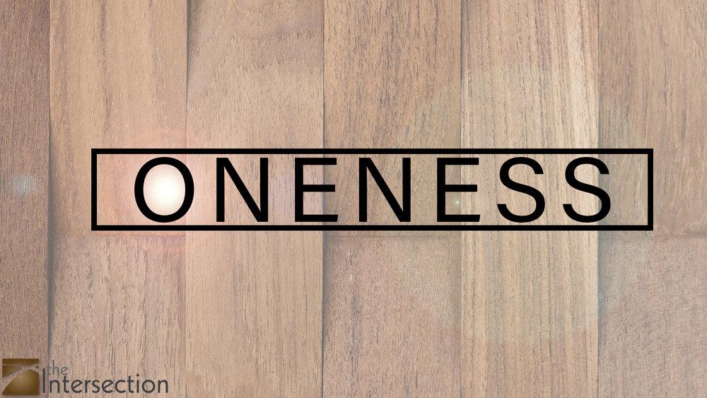 ONENESS TITLESLIDE.jpg