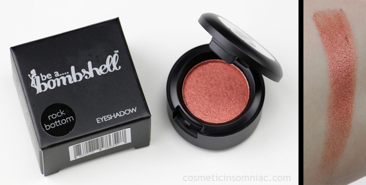 be a.... bombshell - Eyeshadow   in rock bottom  Made in China