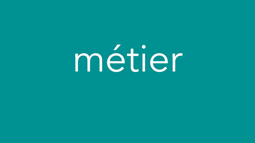 Metier Introduction