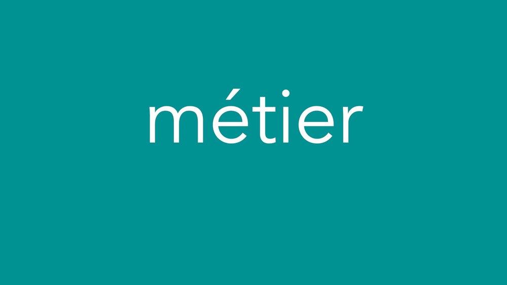 Metier Introduction