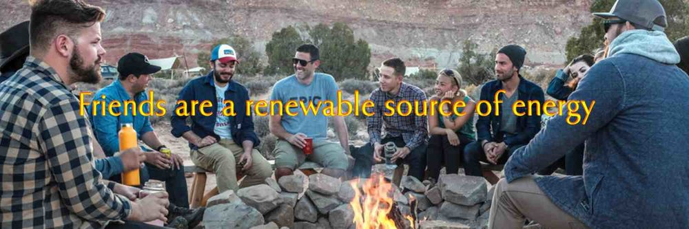 5-banner-image-friends-are-renewable-sources-of-energy.jpg