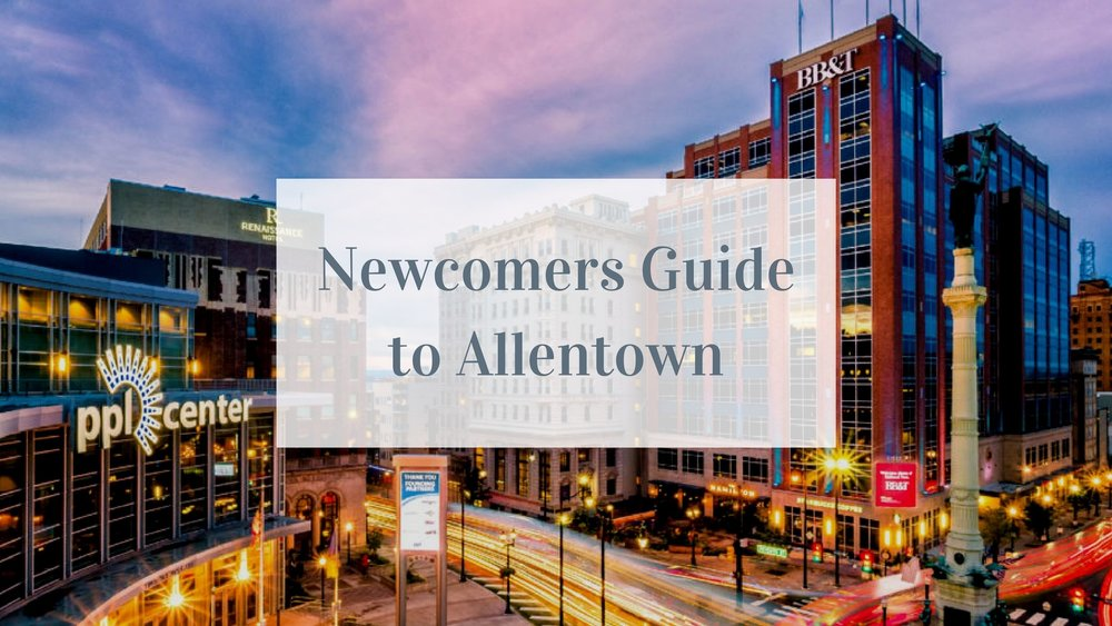 Newcomers Guide to Allentown (2).jpg