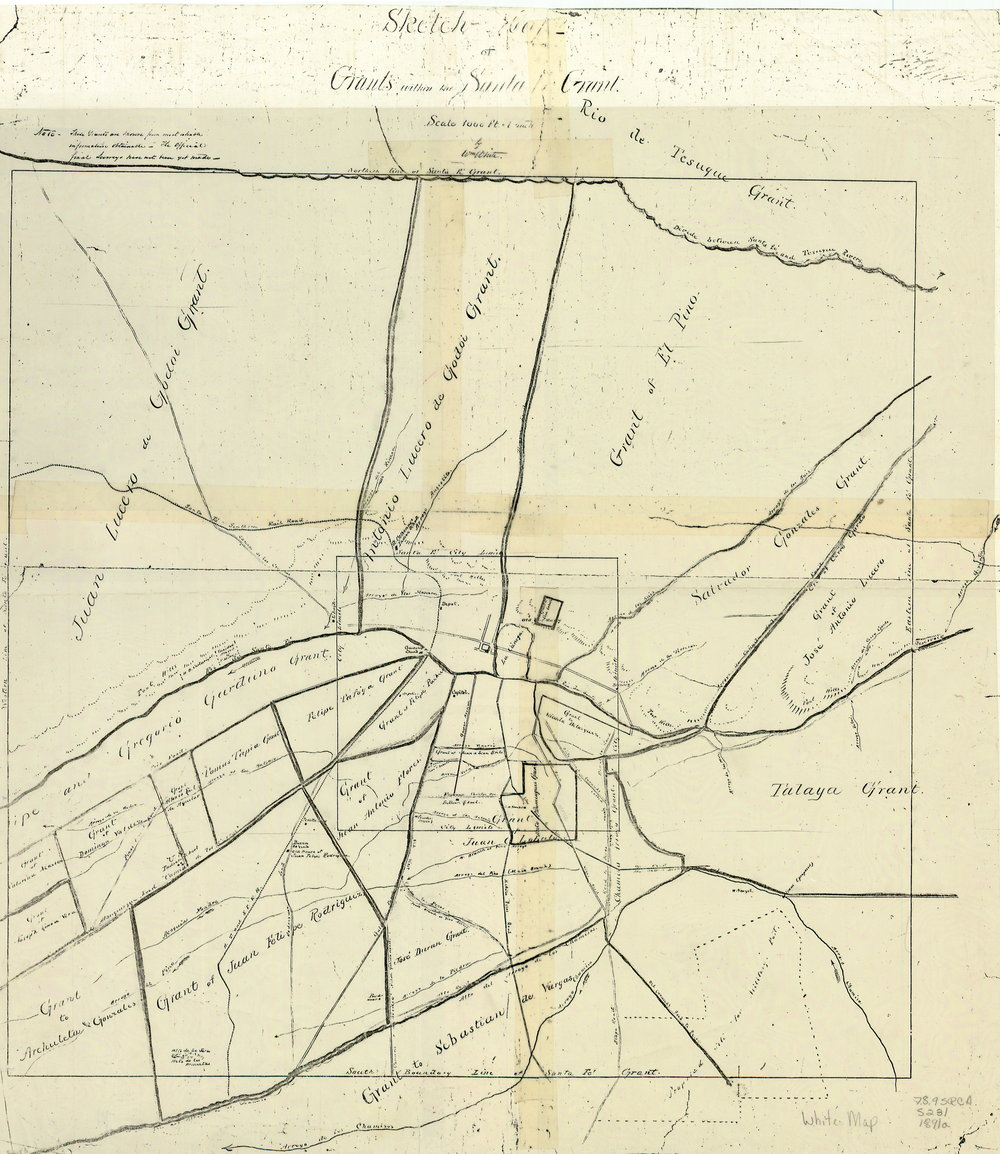 1891 Sketch Map of Grants within the Santa Fe Grant by Wm. White. Preliminary to plans to expand the city limits.