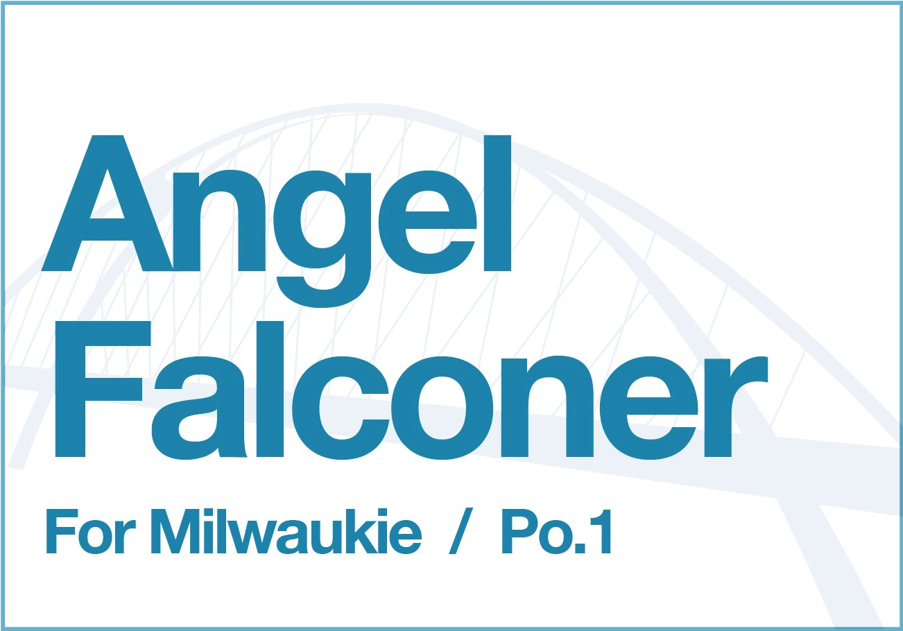 Angel Falconer for Milwaukie