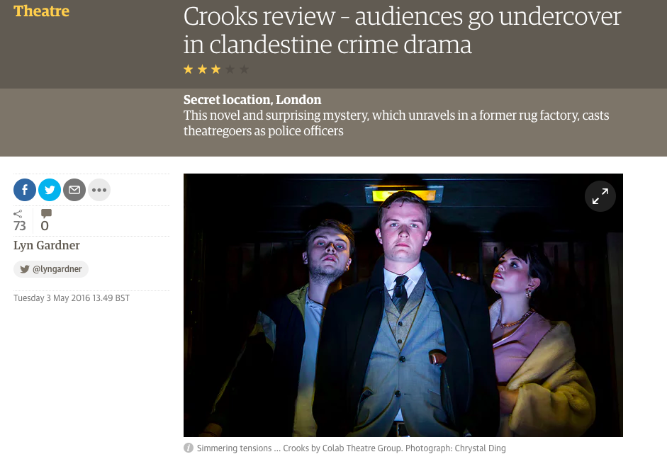 Crooks Review - audiences go undercover in clandestine crime drama - The Guardian - May 2016