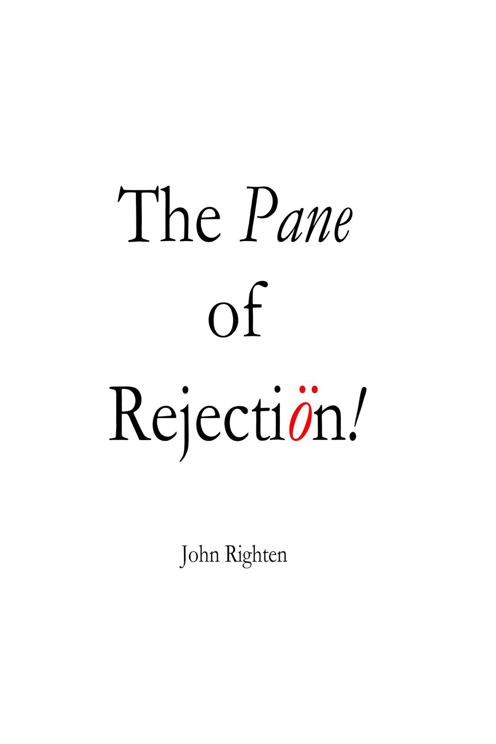 The_Pane_Of_Rejectio_Cover_for_Kindle.jpg