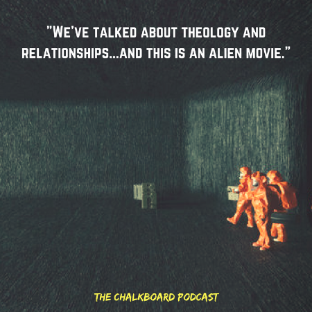 -We've talked about theology and relationships...and this is an alien movie.-.png