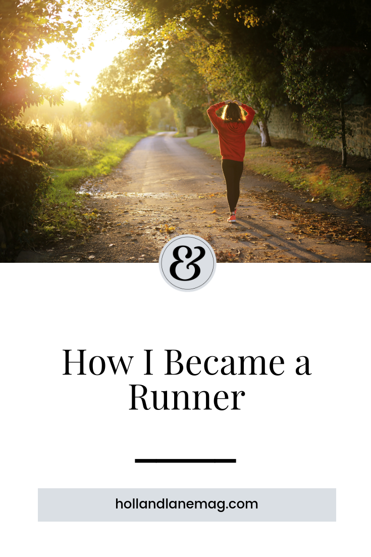 I became a runner when I decided to stop giving myself excuses and focus on my self-care. Click to read more at hollandlanemag.com