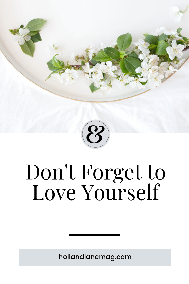 Self-love is not just bubble baths and face masks, it goes far beyond that. The way in which you take care of yourself is an expression of love. // Click to read more from Holl & Lane Magazine at hollandlanemag.com #selfcare #selflove