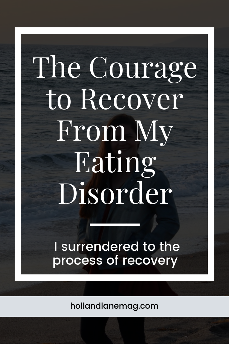 Where before I was ashamed of my past and my struggle with an eating disorder, today I am proud of my story. / Click to read more from Holl & Lane at hollandlanemag.com #eatingdisorder #mentalhealth #recovery