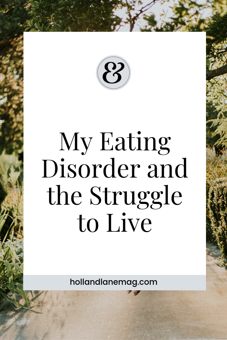 I was thirteen the day they told me that I had been eating less than enough to keep a two year old alive. The doctors said I would not live to be twenty years old. Click to read more from Holl & Lane at hollandlanemag.com
