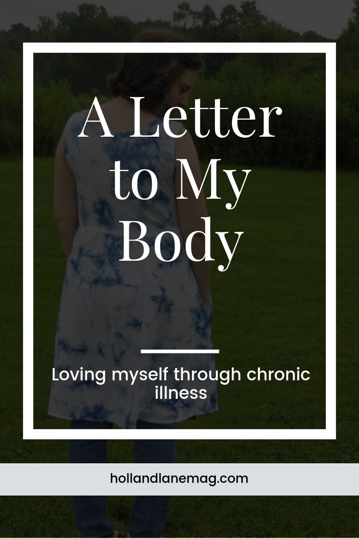 Dear Body, thank you for your strength. Click to read more at hollandlanemag.com