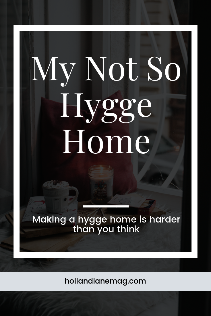 I like the idea of a hygge home - in theory. Click to read more at hollandlanemag.com