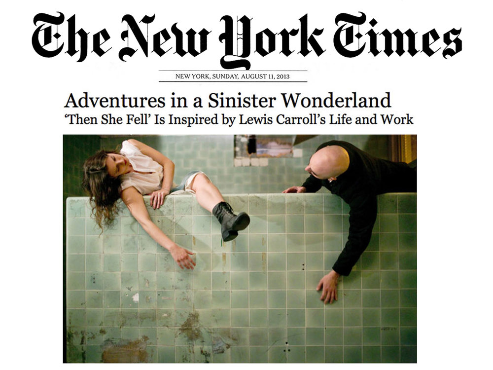 """The New York Times    August 9, 2013  Feature Article: Adventures in a Sinister Wonderland   """"… a lush, if fragmented story arrives by way of the exacting, exuberant choreography."""" -Siobhan Burke"""