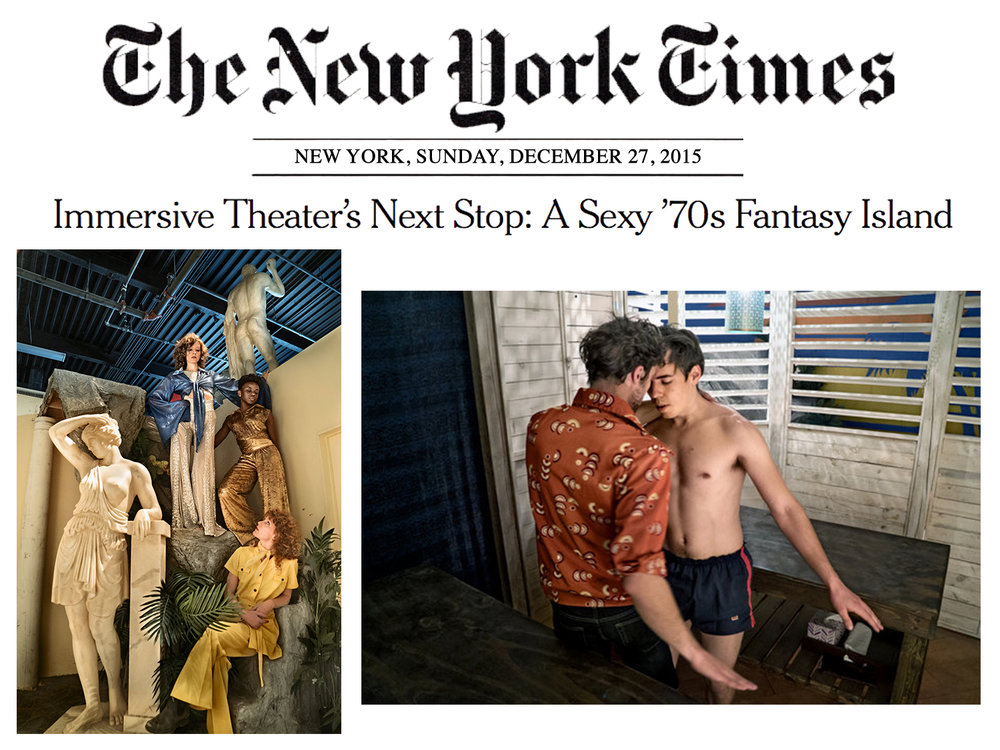 """The New York Times    Feature   December 27, 2015  Immersive Theater's Next Stop: A Sexy '70s Fantasy Island   """"Third Rail is leaving behind the Victorian era of  Then She Fell and transporting audiences to more recent times: a hedonistic Florida resort in the late 1970s that may or may not contain the Fountain of Youth. There they will be guided through the kind of curated one-on-one interactions that make  Then She Fell popular, while also having the freedom to choose their own scenarios."""" - Diep Tran"""
