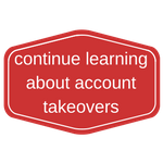continue learning about account takeovers.png