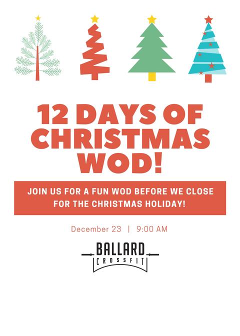 12 Days Of Christmas Wod.12 Days Of Christmas Wod Ballard Crossfit