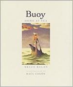 Buoy: Home at Sea, Bruce Balan