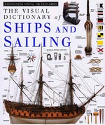 Visual Dictionary of Ships and Sailing, DK Press