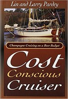 Cost Conscious Cruiser, Lin & Larry Pardey