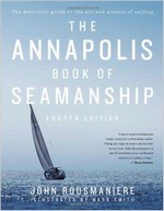 The Annapolis Book of Seamanship, John Rousmaniere