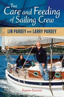 The Care and Feeding of Sailing Crew, Lin Pardey with Larry Pardey