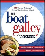 The Boat Galley Cookbook, Carolyn Shearlock, Jan Irons