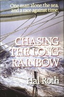 Chasing the Long Rainbow, Hal Roth
