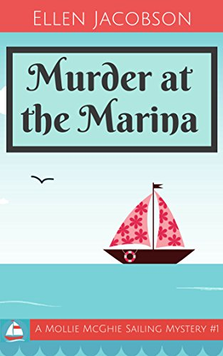 Murder at the Marina, by Ellen Jacobson