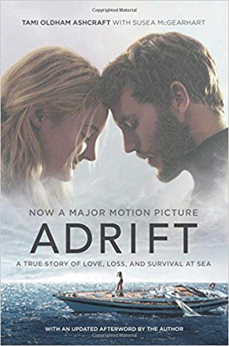Adrift A True Story of Love, Loss, and Survival at Sea, by Tami Oldham Ashcraft