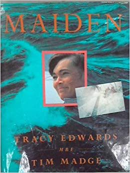 Maiden, by Tracy Edwards and Tim Madge