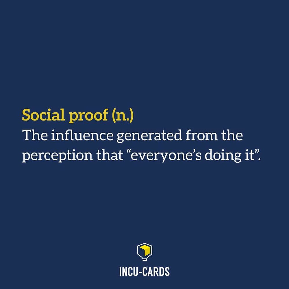 Ever seen a testimonial? Social proof. Influencer marketing? Social proof. Aggregated ratings? Social proof. NOTE: Social proof can generate positive OR negative influence, so be careful of how it's being used.