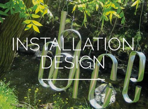Installation Design