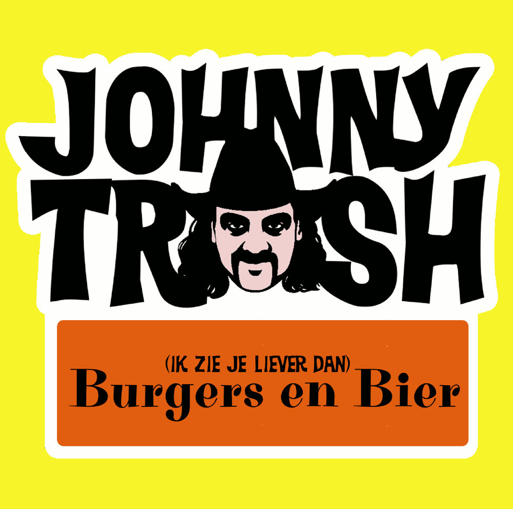 "<p><strong>JOHNNY TRASH</strong>e-Single ""(Ik Zie Je Liever Dan) Burgers En Bier""<br> Mottow Soundz - Mowcat No. 1503<a>2015</a></p>"