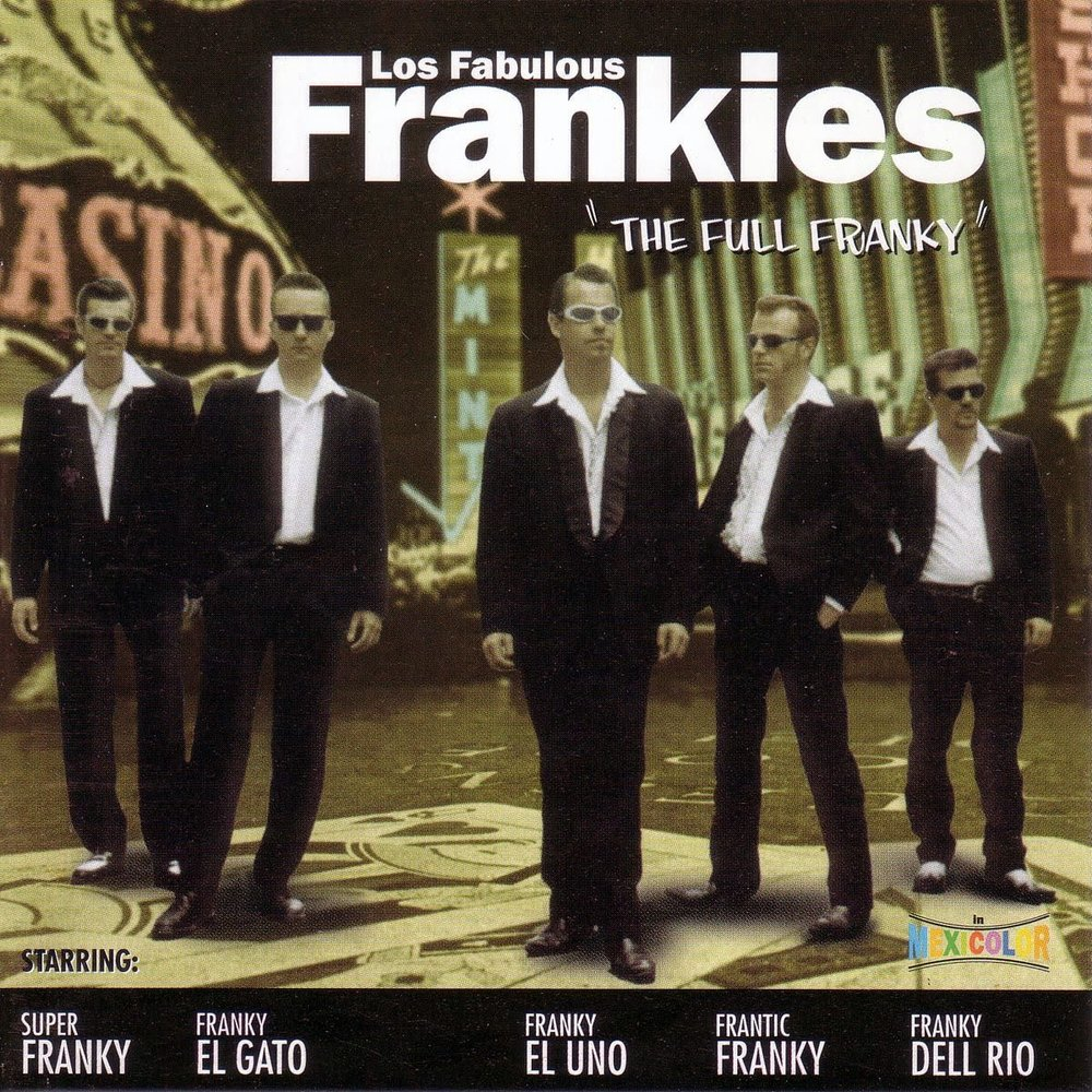 "<p><strong>LOS FABULOUS FRANKIES</strong>CD Album ""The Full Franky""<br> Part - Part-CD 631.001 <a>1999</a></p>"