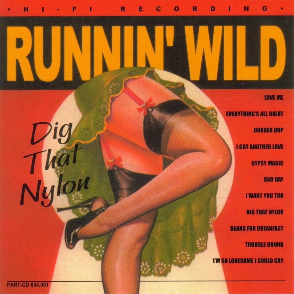"<p><strong>RUNNIN' WILD</strong>CD-album ""Dig That Nylon""<br> Part - PARTCD 654.001 <a>2003</a></p>"