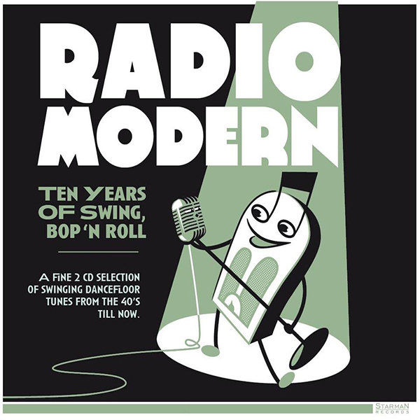 "<p><strong>CD ""Radio Modern - Ten Years Of Swing, Bop'n'Roll""</strong> Starman - SMR085 <br> <b>Hètten Dès </b> <i>""Ace Of Spades""</i><br> <a>2016</a></p>"