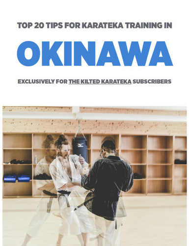 Other Offerings... - Exclusively for Subscribers:Top 20 Tips for Karateka Training in Okinawa Written using my extensive travel knowledge applied to my time living and training in Okinawa, the birthplace of Karate.Shu Ha Ri Guide Taking in over 20 years of Martial Arts learning and development and creating a guide that can be used during any stage of development, not just the learning in the Dojo.